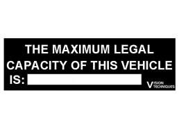 Maximum Legal Vehicle Capacity Warning Sign
